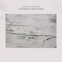 Ascending & Descending / Lennart Altgenug