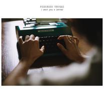 I sent you a Letter / Federico Truzzi