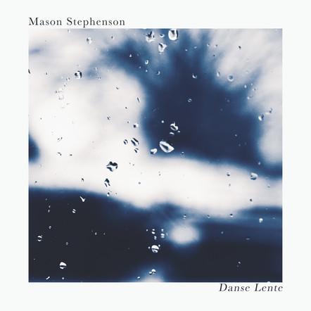 Danse Lente / Mason Stephenson