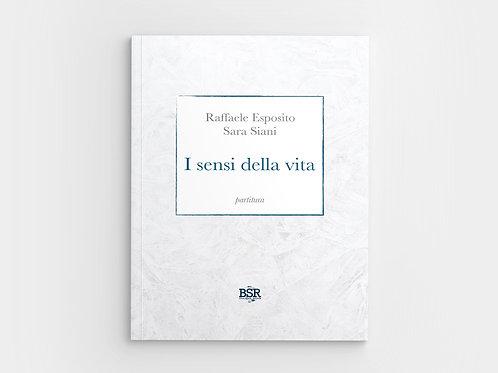 I sensi della vita | Raffaele Esposito - Sara Siani