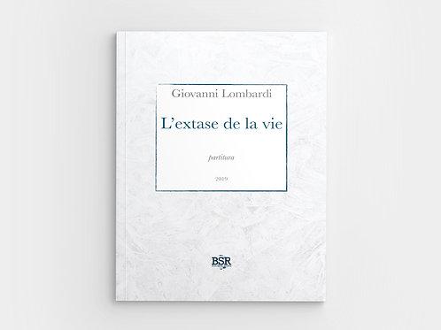 L'extase de la vie | Giovanni Lombardi