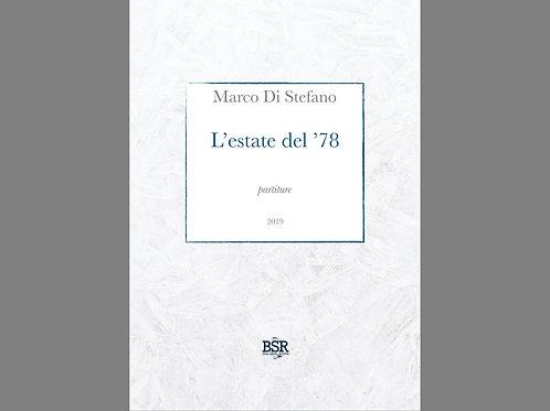 L'estate del '78 | Marco Di Stefano