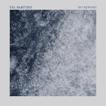 No Rewind / Tal Babitzky
