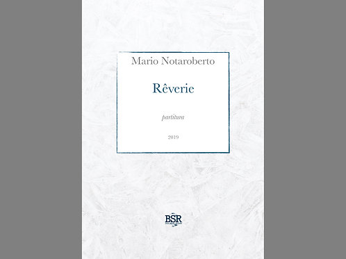 Rêverie | Mario Notaroberto