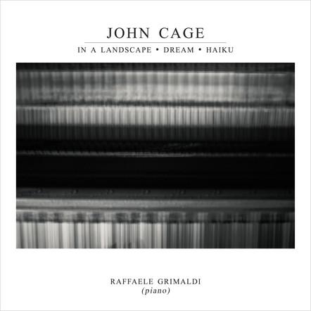 In a Landscape / Dream / Haiku | John Cage, Raffaele Grimaldi