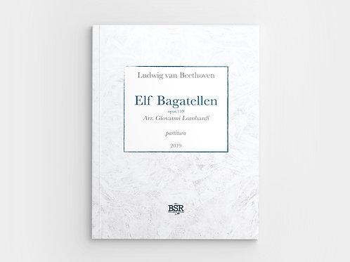 Elf Bagatellen | Ludwig van Beethoven / Giovanni Lombardi
