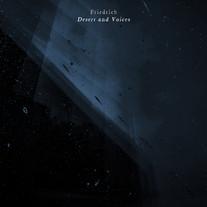 Desert and Voices / Friedrich