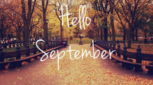 Hello September…