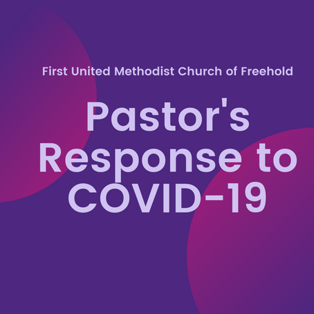 Pastor's Response to COVID-19 Outbreak