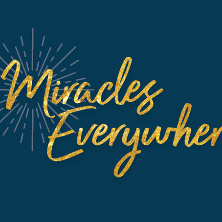 Miracles Everywhere: Our Connection