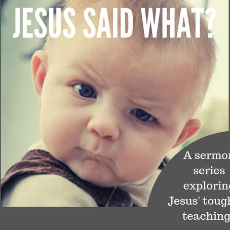Jesus Said What? pt. 2