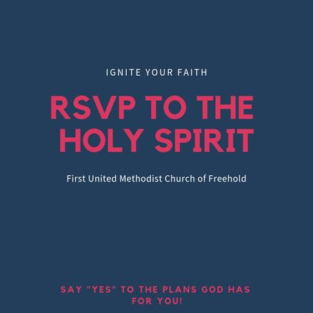 RSVP to the Holy Spirit