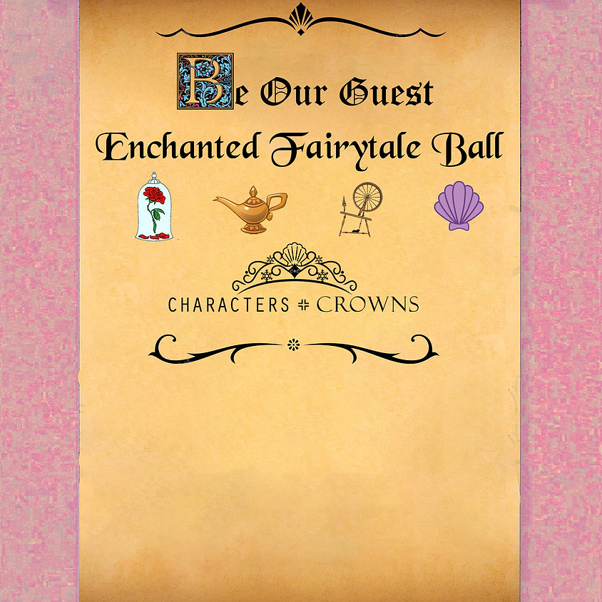 Be Our Guest Enchanted Fairytale Ball