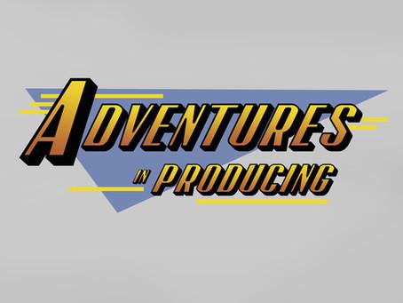 Adventures in Producing interview series