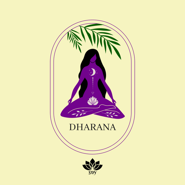 Dharana - Concentration