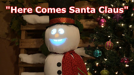 Here Comes Santa Claus - Singing Snowman