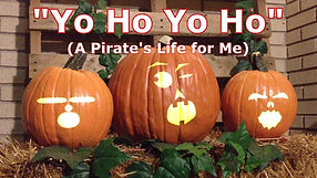 Yo Ho Yo Ho - Singing Pumpkins