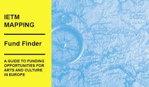 Finanziamenti Europei? IETM pubblica Fund Finder, una mappa utile