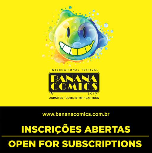 OPEN REGISTRATIONS INTERNATIONAL BANANA COMICS 2019 FESTIVAL-Brasil
