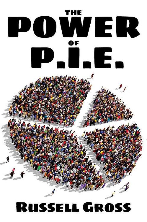 The Power of P.I.E.