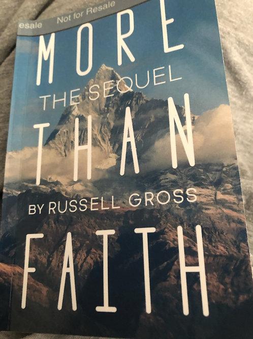 More Than Faith: The Sequel