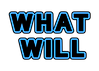 what will.png
