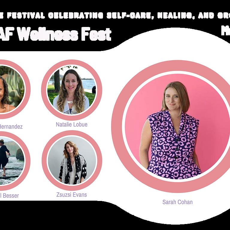 Lit AF Wellness Fest