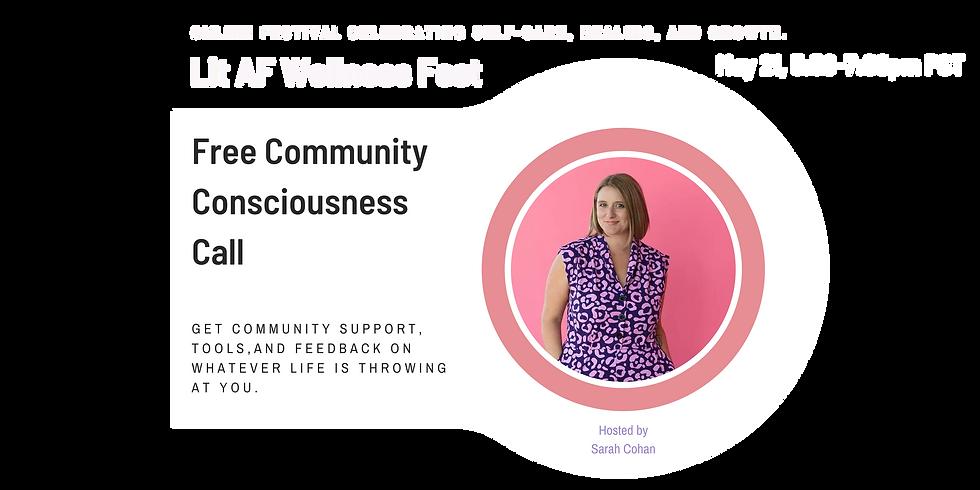 Wellness Fest Community Consciousness Call
