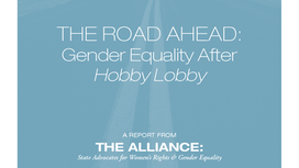 The Road Ahead: Gender Equality After Hobby Lobby