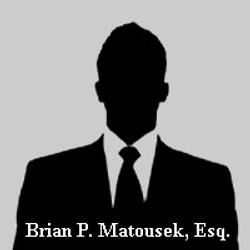 Brian P. Matousek, Esq.