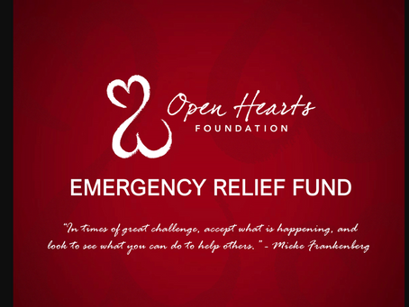 The Open Hearts Foundation Grants $120,000 In Continued Efforts Of Emergency Relief Fund