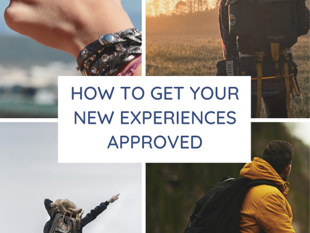 How to get your new experiences approved.