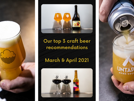 Top 3 craft beer recommendations for March & April - L'apaisee - Ārpus - Põhjala - Blackwell & more