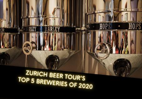 Zurich Beer Tour's Top 5 Breweries of 2020