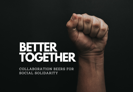 Better together - Collaboration beers for social solidarity