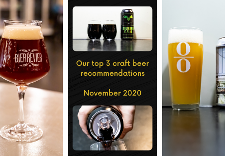 Our top 3 craft beer recommendations for November 2020 - ÜberQuell - Cloudwater - Fierce Beer