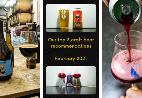 Top 3 craft beer recommendations for February 2021 - Ārpus - Newbarns - l'Apaisée
