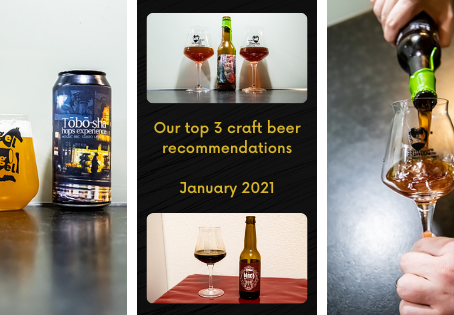 Top 3 craft beer recommendations for January 2021 - S&A Brewing - La Débauche  - Põhjala