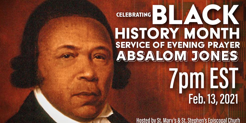 Absalom Jones: A Service of Evening Prayer