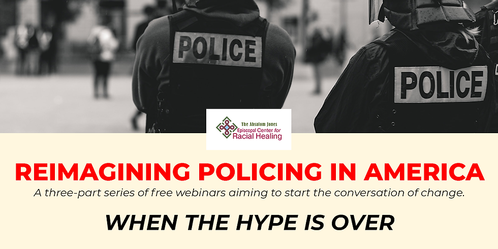 Reimagining Policing: When the Hype is Over