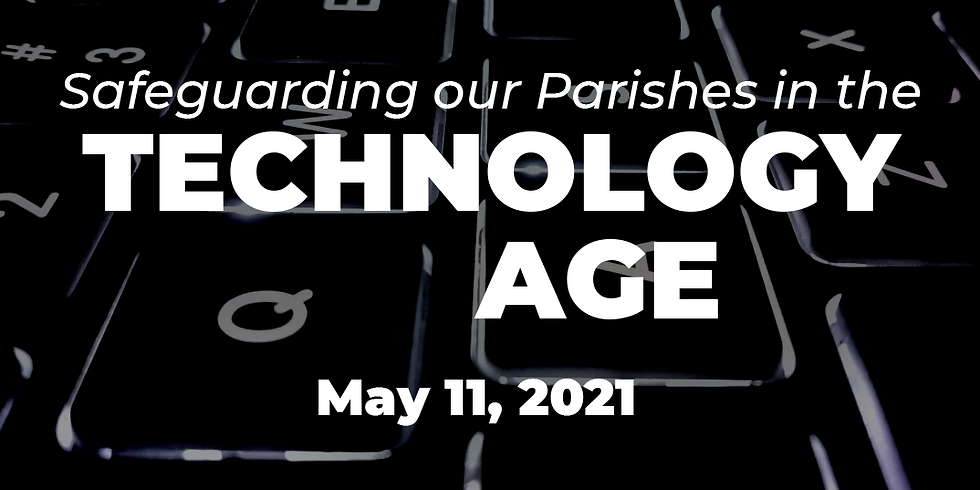 Safeguarding our Parishes in the Technology Age Webinar