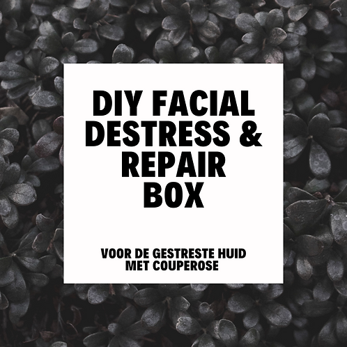 DIY Facial Destress & Repair Box