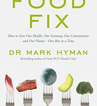 Covid weight loss challenge #6- Food Fix- a prescription for our sick food system.
