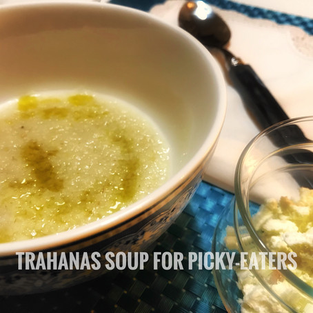Trahanas Soup for picky-eaters