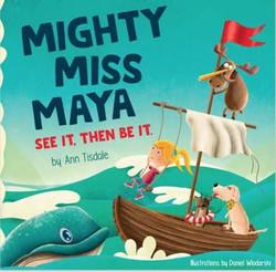 Mighty Miss Maya