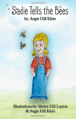 Sadie Tells the Bees