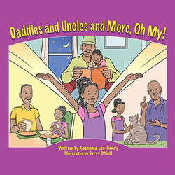 Daddies and Uncles and More, Oh My!