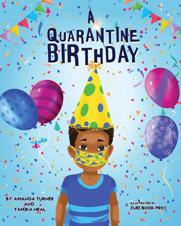 A Quarantine Birthday