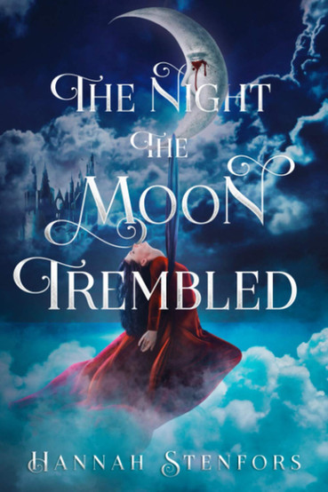 The Night the Moon Trembled