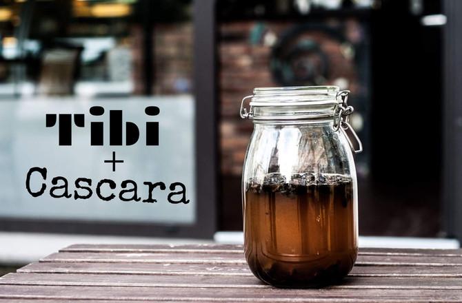 Cascara + Tibi